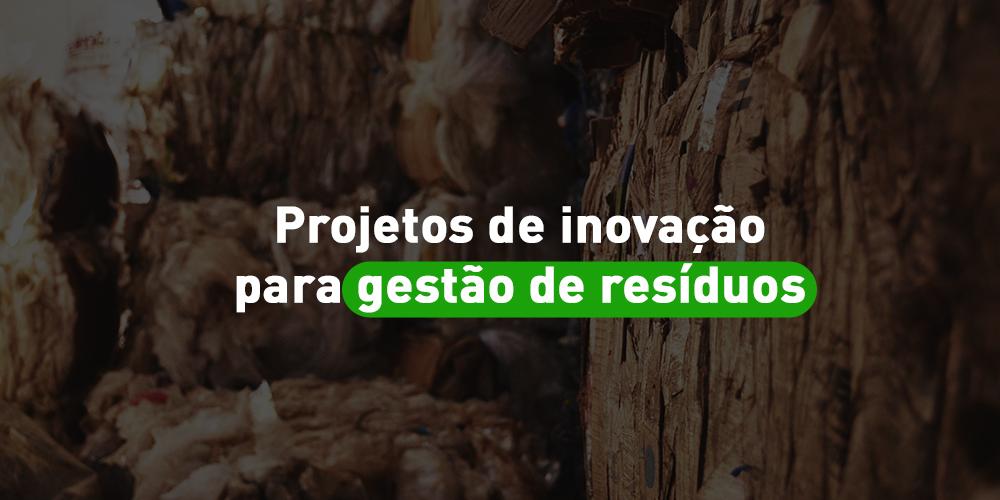 Projetos de inovação para gestão de resíduos – O terceiro pilar da Aterra