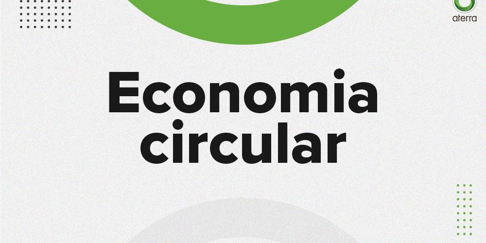 Economia circular e sustentável